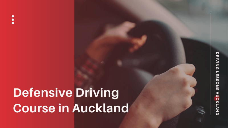 Defensive Driving Course in Auckland