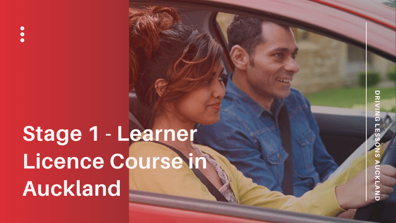 Stage 1 - Learner Licence Course in Auckland